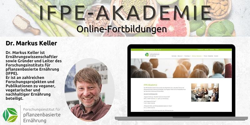 """IFPE-Akademie: """"Vegane Ernährung – Aktueller Stand der Wissenschaft"""""""